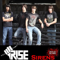 Sirens — Till They Rise