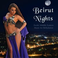 Beirut Nights - Exotic Middle Eastern Music for Bellydance — Alla Kushnir