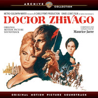 Doctor Zhivago: Original Motion Picture Soundtrack — Maurice Jarre