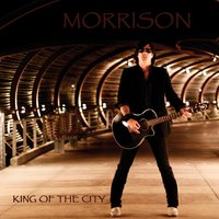 King of the City — Morrison