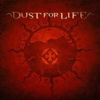 Dust for Life — Dust For Life