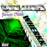 Wherkk (feat. Purple Crush) - Single — Vjuan Allure