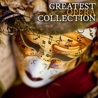 The Greatest Opera Collection — London Festival Orchestra