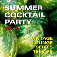 Summer Cocktail Party, Vol. 3 — сборник