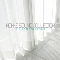 Home Sound Collection: Electronica & Beyond, Vol. 9 — сборник