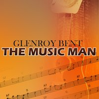 The Music Man — Glenroy Bent