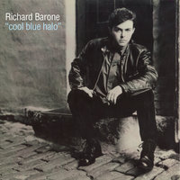 Cool Blue Halo 25th Anniversary Special Edition — Richard Barone
