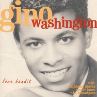 Love Bandit — Gino Washington