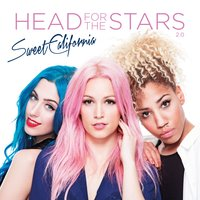 Head for the Stars 2.0 — Sweet California