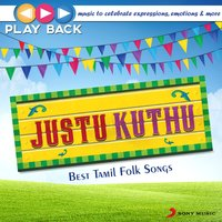 Playback: Justu Kuthu - Best Tamil Folk Songs — сборник