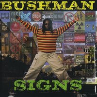 Signs — Bushman