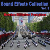 Sound Effects Collection, Vol. 3: Marches militaires françaises — Neuilly