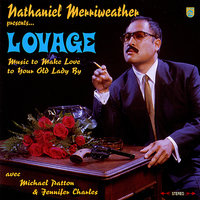 Lovage: Music to Make Love to Your Old Lady By — Nathaniel Merriweather, Lovage