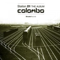Station 21 (The Album) — Colombo
