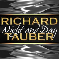 Night and Day — Richard Tauber