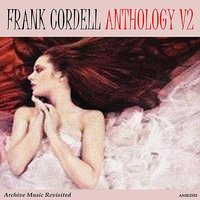 Anthology Vol. 2 — Frank Cordell and His Orchestra