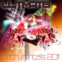 Ultimate Instrumentals 2011 — The Singles