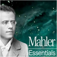 Mahler Essentials 2012 — Густав Малер, New York Philharmonic Orchestra, Staatskapelle Berlin