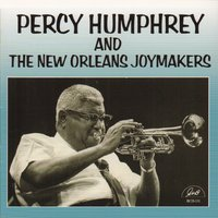 Percy Humphrey and the New Orleans Joymakers — Louis Nelson, Percy Humphrey, Orange Kellin, Lars Edegran, Louis Barbarin, Chester Zardis
