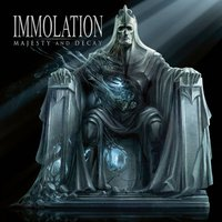 Majesty And Decay — Immolation
