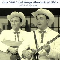 Remastered Hits, Vol. 2 — Lester Flatt, Earl Scruggs