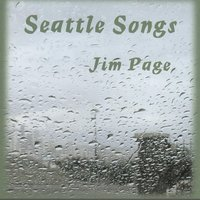Seattle Songs — Jim Page