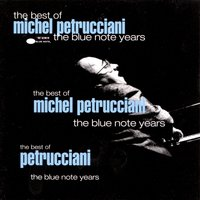 Best Of The Blue Note Years — Michel Petrucciani