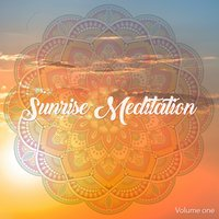 Sunrise Meditation, Vol. 1 — сборник