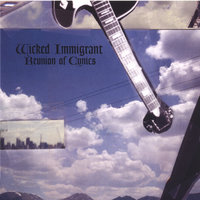 Reunion of Cynics — Wicked Immigrant