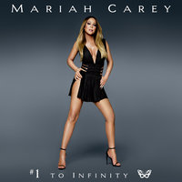 #1 to Infinity — Mariah Carey