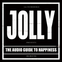 The Audio Guide to Happiness (Pt.I) — Jolly