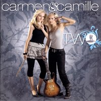 Two — Carmen & Camille