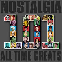 Nostalgia - 101 All Time Greats — сборник