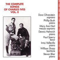 Complete Songs of Charles Ives, Vol. 2 — Чарлз Айвз, William Sharp