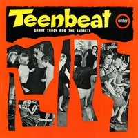 Teenbeat — Grant Tracy & The Sunsets