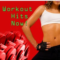 Workout Hits Now! — Energy Pop Exercise