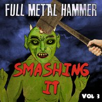 Full Metal Hammer - Smashing It, Vol. 3 — сборник