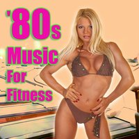 '80s Music For Fitness — сборник