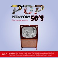 Pop History 50's - The Early Years, Vol. 3 — сборник