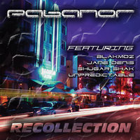 Recollection — Pabanor Feat: Blakmoz, Jane Denis, Shugar Shok, Unpredictable