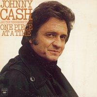 One Piece At A Time — Johnny Cash