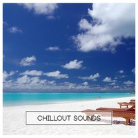 Chillout Sounds — сборник