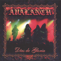 Días de gloria — Avalanch