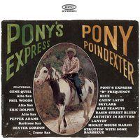 Pony's Express — Pony Poindexter