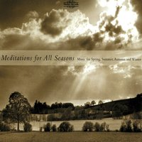 Meditations for All Seasons: Music for Spring, Summer, Autumn and Winter — Emile Waldteufel, Domenico Cimarosa, Adam Fischer, Simon Wright, Lennox Berkeley