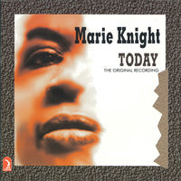 Today — Marie Knight