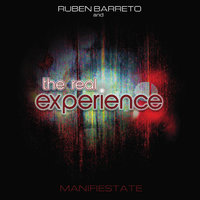 Manifiestate — Ruben Barreto and the Real Experience