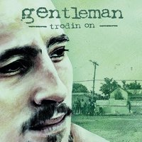 Trodin On — Gentleman