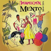 Jamaican Mento Music Hits (1952 - 1958) — сборник