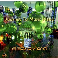 Journey To Music Island — Electronfarm™